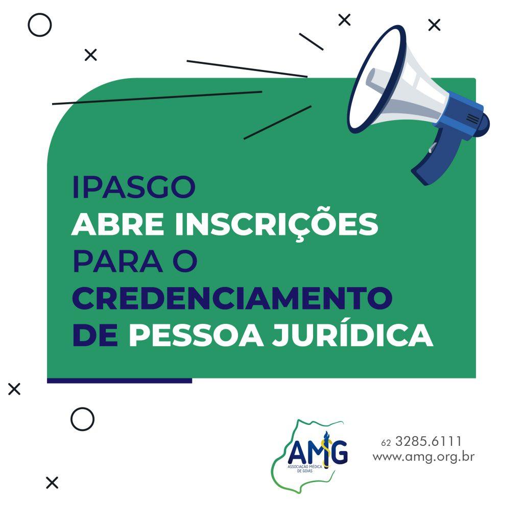 IPASGO ABRE INSCRIÇÕES PARA O CREDENCIAMENTO DE PESSOA JURÍDICA