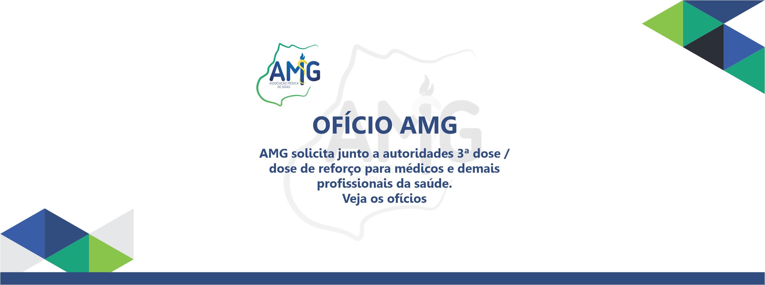 AMG solicita junto a autoridades 3ª dose / dose de reforço para médicos e demais profissionais da saúde. Veja os ofícios
